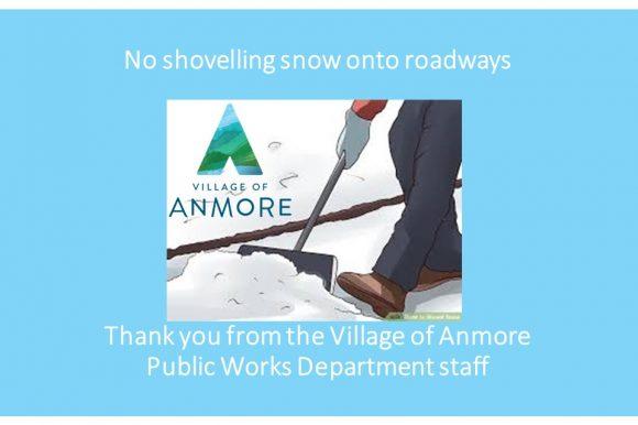 Please… Do not shovel snow onto Village roadways!