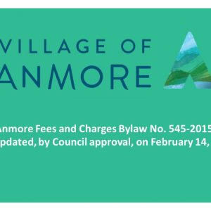 Anmore Fees and Charges Bylaw No. 545-2015 ~ Update