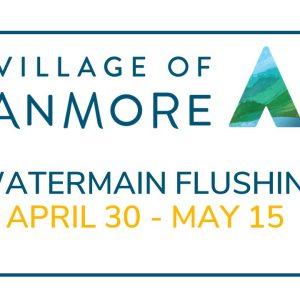 Watermain Flushing April 30  – May 15