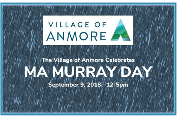 Village of Anmore Celebrates Ma Murray Day on Sunday, Sept 9th!