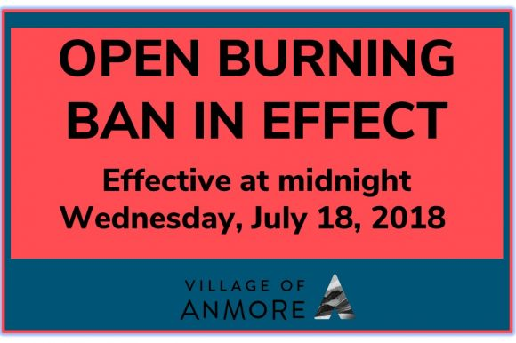 OPEN BURNING BAN ~ Effective July 18, 2018