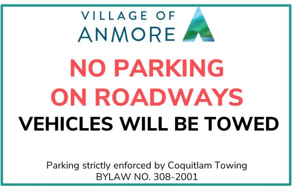 No Parking on Roadways ~ vehicles will be towed