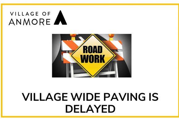 Village Wide Paving – Delayed