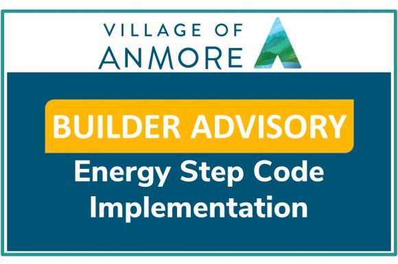 Builder Advisory Notice – Energy Step Code Implementation