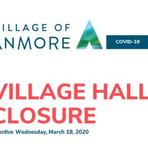 Village Hall Closure | Wednesday, March 18, 2020