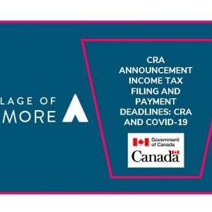 Income tax filing and payment deadlines: CRA and COVID-19