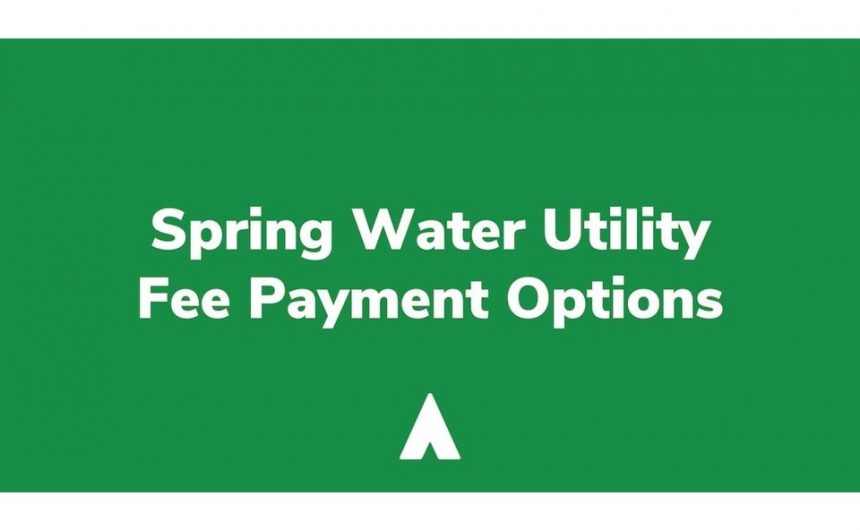 Spring Water Utility Bills – Due May 31